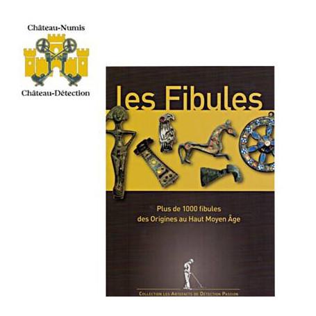 """LES FIBULES """"DES ORIGINES AU HAUT MOYEN AGE"""""""