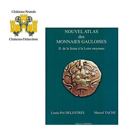 NOUVEL ATLAS DES MONNAIES GAULOISES TOME II, DE LA SEINE A LA LOIRE